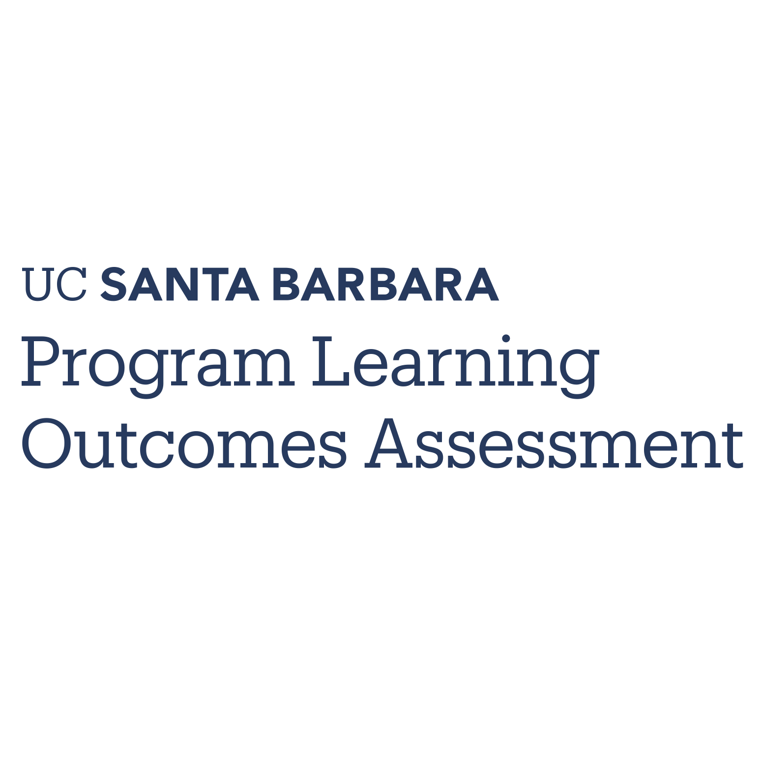UC Santa Barbara Program Learning Outcomes Assessment
